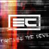Fight Like The Devil de Econoline Crush