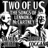 Two of Us: The Songs of Lennon & McCartney de Damien Leith