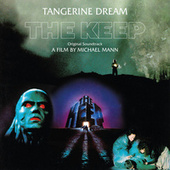 The Keep (Original Motion Picture Soundtrack / Remastered 2020) von Tangerine Dream
