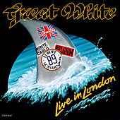 Live In London (Live at Wembley Arena/1989) by Great White