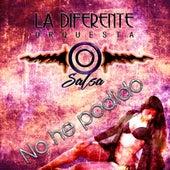 No He Podido by La Diferente Orquesta Salsa