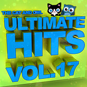 Ultimate Hits Lullabies, Vol. 17 von The Cat and Owl