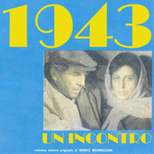 1943: Un incontro (Original Motion Picture Soundtrack) di Ennio Morricone