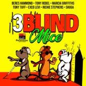 3 Blind Mice Riddim von Various Artists