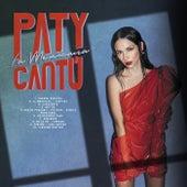La Mexicana de Paty Cantu