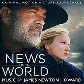 News Of The World (Original Motion Picture Soundtrack) by James Newton Howard