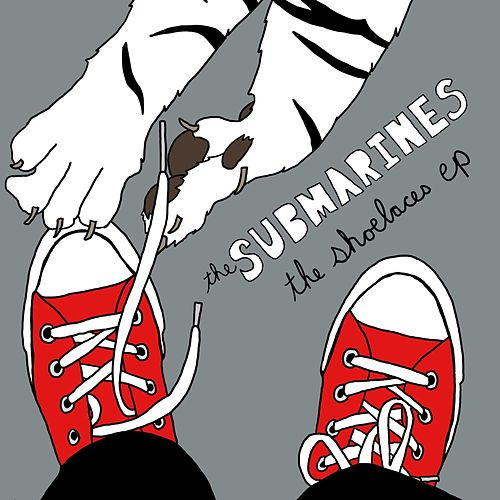 The Shoelaces by The Submarines