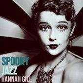 Spooky Jazz von Hannah Gill