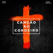 Canção ao Cordeiro by Caio Ariel