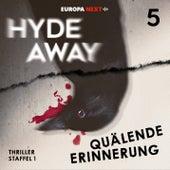Staffel 1: Seelenschatten, Folge 5: Quälende Erinnerung von Hydeaway