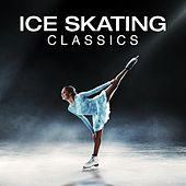 Ice Skating Classics by Various Artists