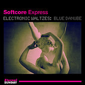 Electronic Waltzes: Blue Danube by Softcore Express