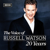 The Voice of Russell Watson - 20 Years by Russell Watson