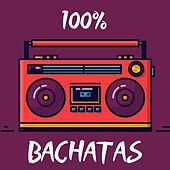 100% Bachatas de Raulin Rodriguez, Teodoro Reyes, Yoskar Sarante, Zacarías Ferreira