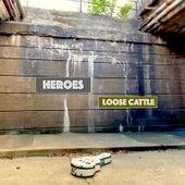 Heroes de Loose Cattle