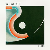 Clues by Sailor & I