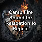 Camp Fire Sound for Relaxation to Repeat von Yoga