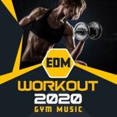 EDM Workout 2020 - Gym Music de Various Artists