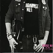 Against Me! As The Eternal Cowboy by Against Me!