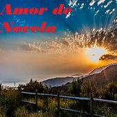 Amor de Novela by Ismael Miranda, Ismael Rivera, Jerry Galante, Jerry Rivera