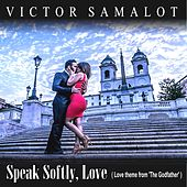 Speak Softly, Love (Love Theme from