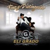Fino y Distingido fra Eli Grado