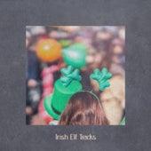 Irish Elf Tracks by George Formby, André Kostelanetz, Brendan Hanlon