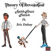 Theory of Revolution (feat. Eric Dubay) by Amish Space Station