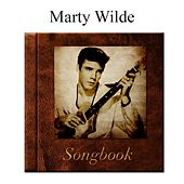 The Marty Wilde Songbook by Marty Wilde