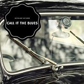 Call It The Blues by Howard Mcghee
