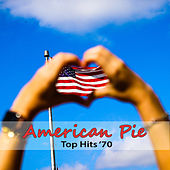Top Hits '70: American Pie by Various Artists
