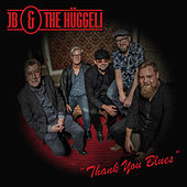 Thank You Blues by JB
