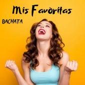 Bachata Mis Favoritas de Raulin Rodriguez, Teodoro Reyes, Yoskar Sarante, Zacarías Ferreira