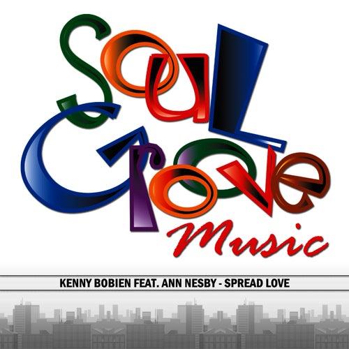 Spread Love by Kenny Bobien