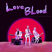LoveBlood (Live at Rak Studios) von King Charles