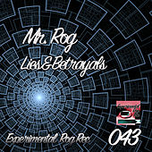 Lies & Betrayals by Mr.Rog
