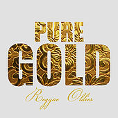 Pure Gold Reggae Oldies by Various Artists