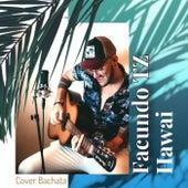 Hawai (Bachata) von Facundo Tz