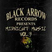 Black Arrow Presents Midnight Music Vol 3 by Various Artists