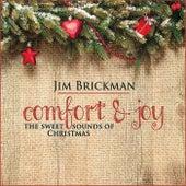 Comfort & Joy: The Sweet Sounds Of Christmas by Jim Brickman