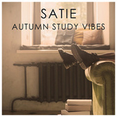 Satie Autumnal Study Vibes by Erik Satie