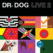 Live 2 by Dr. Dog