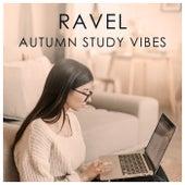 Ravel Autumn Study Vibes von Maurice Ravel