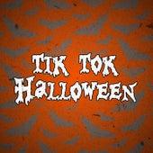 Tik Tok Halloween by Various Artists