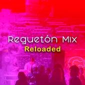 Reguetón Mix Reloaded de Various Artists