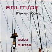 Solitude von Frank Kohl
