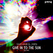 Give In To The Sun (Deep Mix) by Saad Ayub