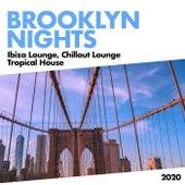 Brooklyn Nights by Ibiza Lounge