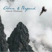 Above and Beyond von Deborah Offenhauser