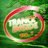 Trance Inside, Vol. 7 von Various Artists
